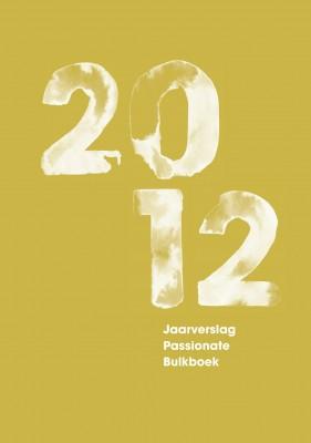 Jaarverslag Passionate Bulkboek 2012