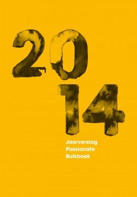 Jaarverslag Passionate Bulkboek 2014