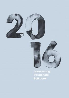 Jaarverslag Passionate Bulkboek 2016