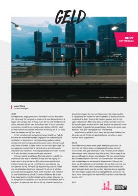 Kort Rotterdams - Lucas Wang met 'Geld'