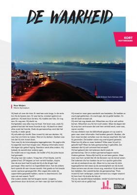 Kort Rotterdams - Noor Meijers met 'De waarheid'