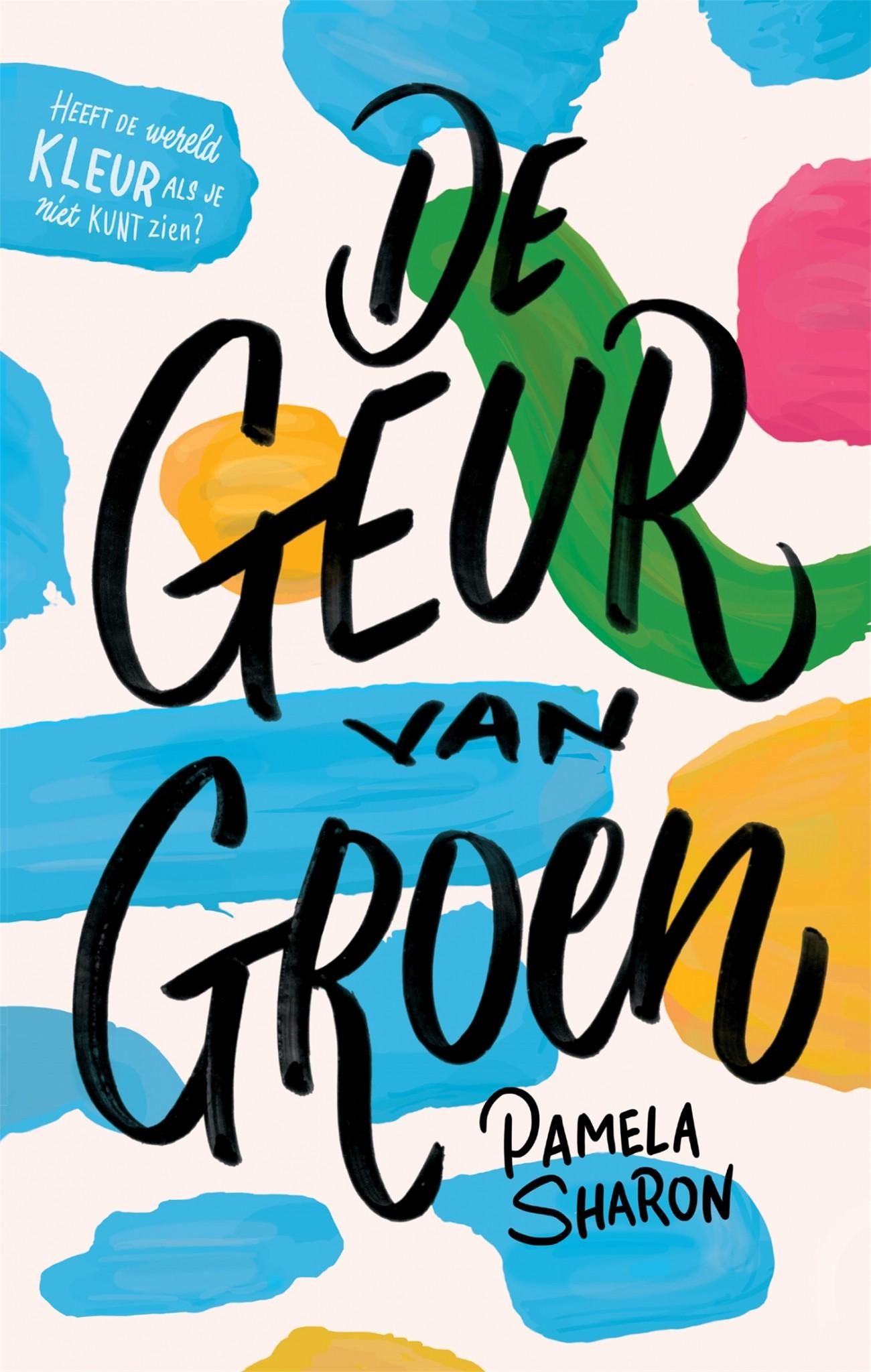 Het boek 'De geur van groen' van Pamela Sharon is één van de elf Leestips van de Jonge Jury 2020