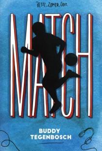 Het boek 'Match' van Buddy Tegenbosch is één van de elf Leestips van de Jonge Jury 2020