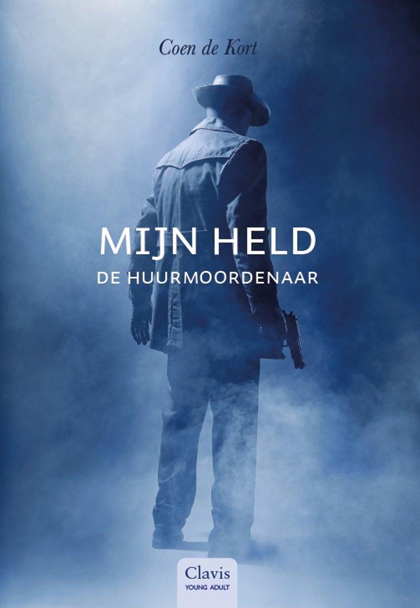Het boek 'Mijn held de huurmoordenaar' van Coen de Kort is één van de elf Leestips van de Jonge Jury 2020