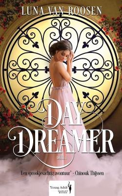 Daydreamer van Luna van Roosen