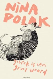 Cover van het boek Gebrek is een groot woord van Nina Polak